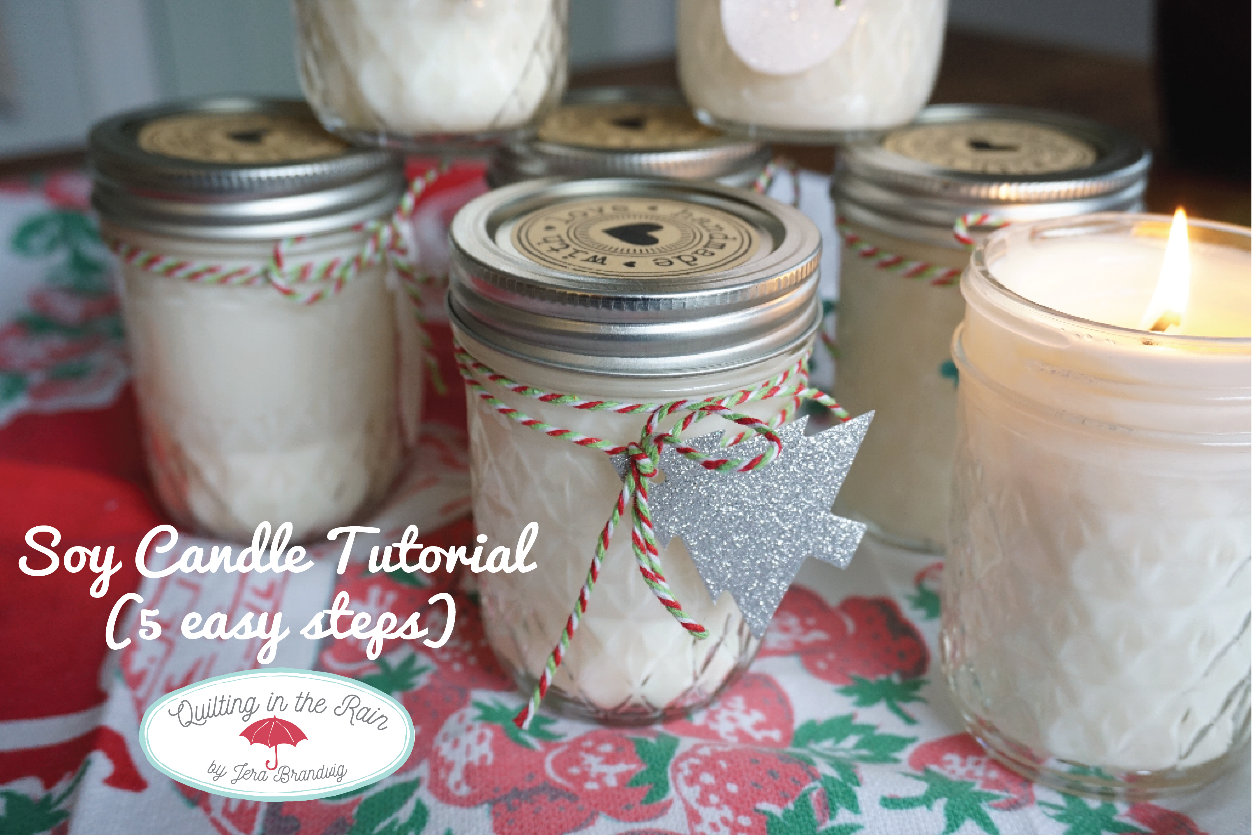 Homemade Soy Candles (5 easy steps) | Quilting in the Rain